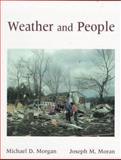 Essentials of Weather, Morgan, Michael D. and Morgan, Joseph M., 0023838116