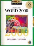 Microsoft Word 2000, Complete Edition, Hutchinson-Clifford, Sarah E. and Coulthard, Glen, 0072348119