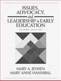 Issues, Advocacy, and Leadership in Early Education 2nd Edition