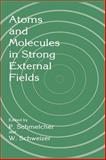 Atoms and Molecules in Strong External Fields : Proceedings of the 172nd WE-Heraeus-Seminar Held in Bad Honnef, Germany, April 7-11, 1997, , 030645811X