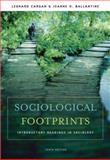 Sociological Footprints : Introductory Readings in Sociology, Cargan, Leonard and Ballantine, Jeanne H., 0495008117