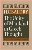The Unity of Mankind in Greek Thought, Baldry, 0521118115
