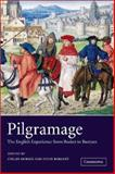 Pilgrimage : The English Experience from Becket to Bunyan, , 0521808111