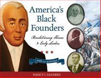 America's Black Founders, Nancy I. Sanders, 1556528116
