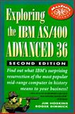Exploring the IBM AS/400 Advanced 36, Dimmick, Roger and Hoskins, Jim, 1885068115