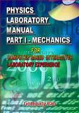Physics Laboratory Manual Part I Mechanics Computer Based Interactive Laboratory Experience,, 1934188115