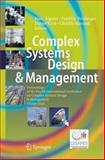 Complex Systems Design and Management : Proceedings of the Fourth International Conference on Complex Systems Design and Management CSD&M 2013, , 3319028111