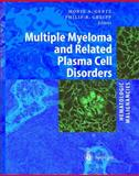 Multiple Myeloma and Related Plasma Cell Disorders, , 354000811X