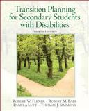 Transition Planning for Secondary Students with Disabilities, Flexer, Robert W. and Baer, Robert M., 0132658119