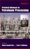 Practical Advances in Petroleum Processing, , 0387258116