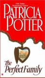 The Perfect Family, Patricia Potter, 0425178110