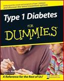 Type 1 Diabetes for Dummies, Alan L. Rubin, 0470178116