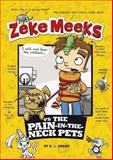 Zeke Meeks vs the Pain-In-the-Neck Pets, D. L. Green, 1479538116