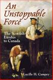 An Unstoppable Force, Lucille H. Campey, 1550028111