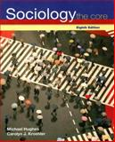 Sociology, Michael Hughes and Carolyn J. Kroehler, 0073528129
