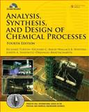Analysis, Synthesis and Design of Chemical Processes, Turton, Richard and Bailie, Richard C., 0132618125