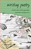 Writing Poetry : Creative and Critical Approaches, Davidson, Chad and Fraser, Greg, 0230008127