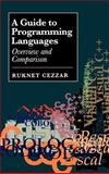 A Guide to Programming Languages : Overview and Comparison, Cezzar, Ruknet, 0890068127