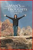 One Man's Life and Thoughts, Charles T. Johnson, 1466938129