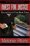 Quest for Justice, Atkins, Melanie, 1612528120
