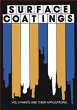 Surface Coatings : Vol 2-Paints and Their Applications, Oil and Colour Chemists' Association, Oil and, 9401098123