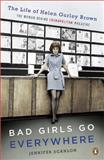 Bad Girls Go Everywhere 9780143118121