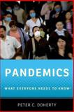 Pandemics, Peter C. Doherty, 019989812X