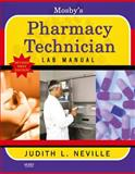 Mosby's Pharmacy Technician Lab Manual Revised Reprint, Neville, Judith, 0323088120