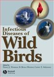 Infectious Diseases of Wild Birds, , 0813828120