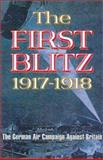 The First Blitz, 1917-1918, Andrew Hyde, 0850528127