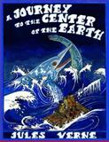 A Journey to the Center of the Earth, Jules Verne, 1499388128