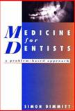 Medicine for Dentists, Dimmitt, Simon, 1876268123