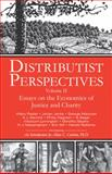 Distributist Perspectives: Volume II : Essays on the Economics of Justice and Charity, , 1932528121