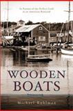 Wooden Boats, Michael Ruhlman, 0670888125