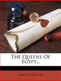 The Queens of Egypt..., Janet R. Buttles, 1277068127