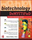 Biotechnology : A Self-Teaching Guide, Walker, Sharon and Wing, 0071448128