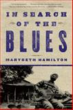 In Search of the Blues, Marybeth Hamilton, 0465018122