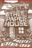Three Homes for the Heart, Dorothy Minchin-Comm, 1466908122