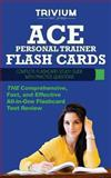 ACE Group Fitness Instructor Flash Cards : Complete Flash Card Study Guide with Practice Test Questions, Trivium Test Prep, 1940978122