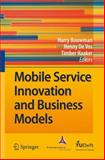 Mobile Service Innovation and Business Models, , 3642098126