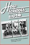 How Schools Work, Barr, Rebecca and Dreeben, Robert, 0226038122