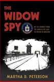 The Widow Spy, Martha D. Peterson, 0983878129