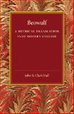 Beowulf : A Metrical Translation into Modern English, , 1107448123