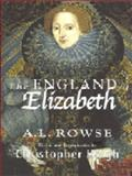 The England of Elizabeth, A. L. Rowse, 1403908125