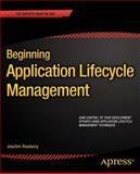 Beginning Application Lifecycle Management, Joachim Rossberg and Mathias Olausson, 1430258128