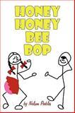 Honey Honey Bee Bop, Nelson Peebles, 1438968124
