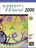 Mastering and Using Microsoft Word 2000 Beginning Course, Napier, H. Albert and Judd, Philip J., 0538428120