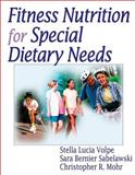 Fitness Nutrition for Special Dietary Needs, Volpe, Stella Lucia and Sabelawski, Sara Bernier, 073604812X