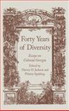 Forty Years of Diversity : Essays on Colonial Georgia, , 0820338125