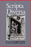 Scripta Diversa, Sayles, G. O., 0907628125